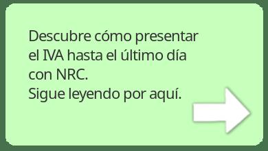 Cómo presentar el IVA hasta el último día con NRC