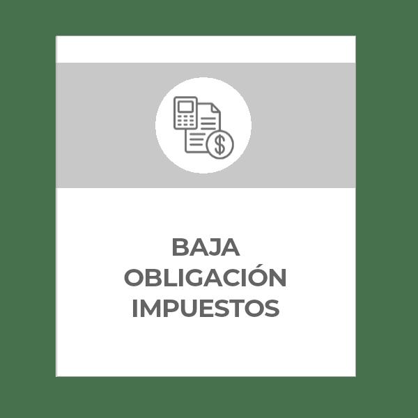 Baja obligación presentar impuestos